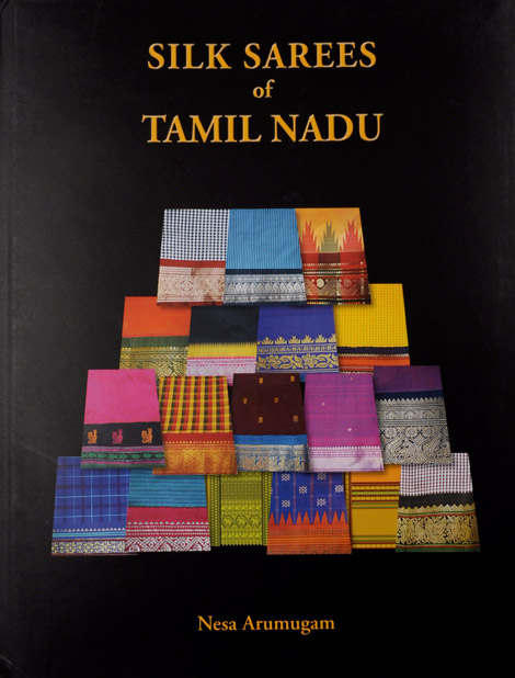 Sale! 50% Off! Silk Sarees of Tamil Nadu by Nesa Arumugam